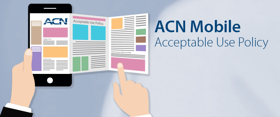 Responsible use of your ACN Mobile service