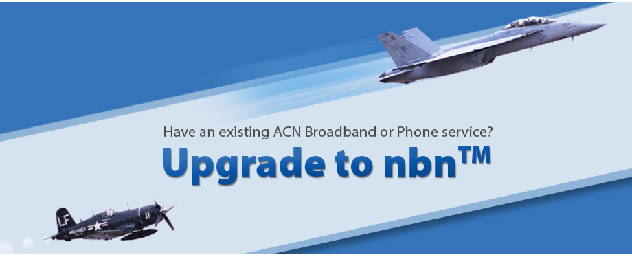 Upgrading to nbn™ – process improvements – ACN Pacific Compass