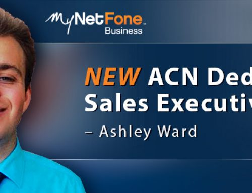 Business made simpler with the NEW ACN-Dedicated MyNetFone Sales Executive – Ashley Ward!